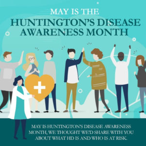 May is Huntington's Disease Awareness Month [infographic]